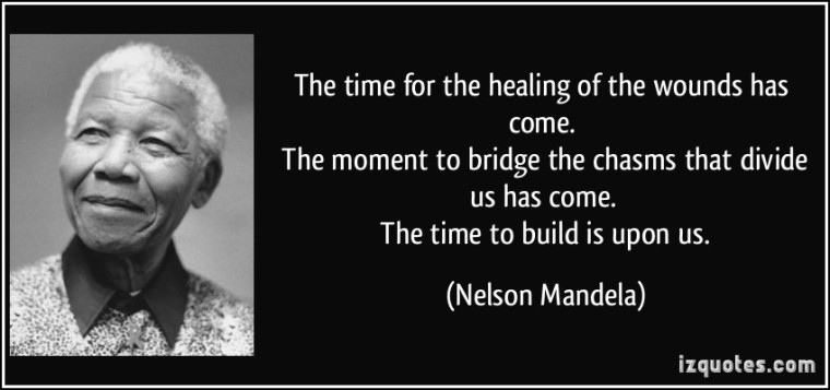 quote-the-time-for-the-healing-of-the-wounds-has-come-the-moment-to-bridge-the-chasms-that-divide-us-nelson-mandela-249563