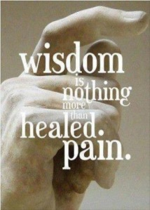 Wisdom-is-nothing-more-than-healed-pain